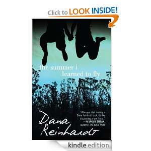 The Summer I Learned to Fly Dana Reinhardt  Kindle Store