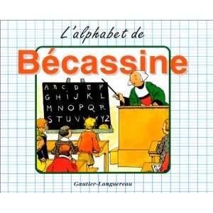 LAlphabet de Bécassine (9782217290016): Caumery, Emile
