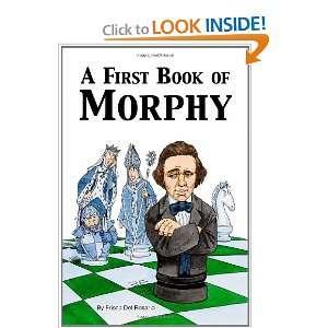 com A First Book of Morphy (9781412039062) Frisco Del Rosario Books