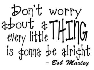 BOB MARLEY DONT WORRY QUOTE WALL VINYL STICKER DECAL