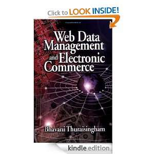 Web Data Management and Electronic Commerce: Bhavani Thuraisingham