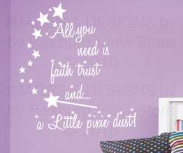 Quote Inspirational Decal Sticker Faith Trust Pixie Dust K77
