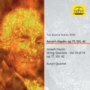 Auyns Haydn: Op. 77, 103, 42   String Quartets, Vol. 14