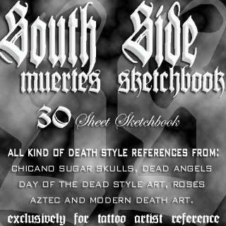 TATTOO FLASH SOUTH SIDE MUERTES HIGH QUALITY SKETCHBOOK