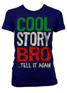 Story Bro Tell It Again Jersey Shore Funny TV Girls Juniors T Shirt
