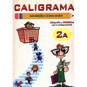 Caligrama 2A   Método de lectoescritura con las sílabas