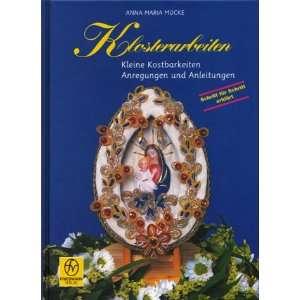 . Anregungen und Anleitungen  Anna Maria Mücke Bücher