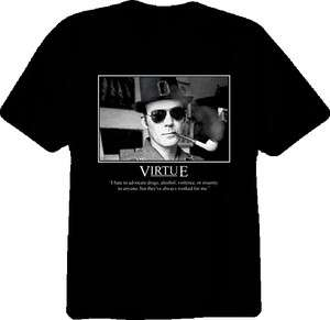 Hunter S. Thompson Dr. Gonzo Virtue Quote T Shirt
