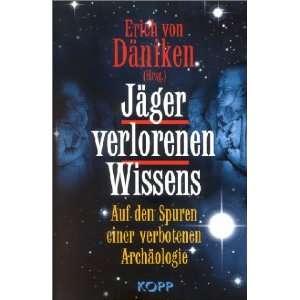 einer verbotenen Archäologie: .de: Erich von Däniken: Bücher