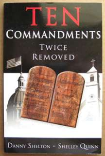 TEN COMMANDMENTS TWICE REMOVED, Religious Book, Shelton