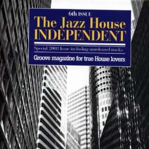 Vol. 6 Jazz House Independent: Jazz House Indipendent