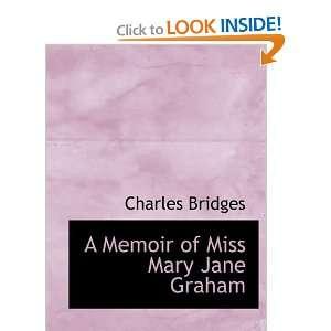 A Memoir of Miss Mary Jane Graham (Large Print Edition