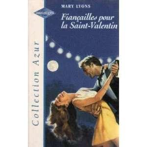 Fiançailles pour la Saint Valentin (9782280045896) Lyons Mary Books