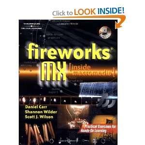 Macromedia Fireworks) (9780766820029): Scott J Wilson, Dan Carr: Books