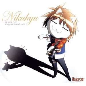 Black Cat Original Anime Soundtrack Nikukyu [Audio CD