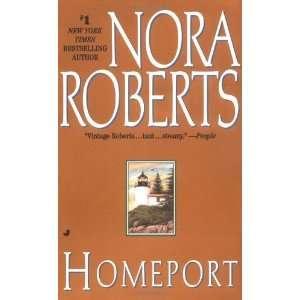 Homeport [Mass Market Paperback] Nora Roberts Books