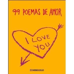 99 Poemas De Amor (Diversos) (Spanish Edition