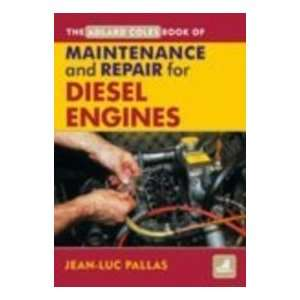 Maintenance and Repair Manual for Diesel Engines (Adlard