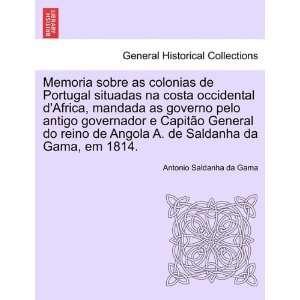Gama, em 1814. (Portuguese Edition) (9781241306694): Antonio Saldanha