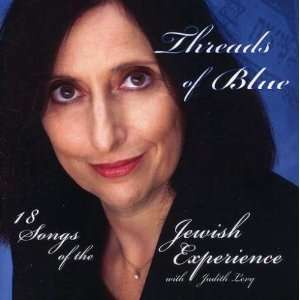 Threads of Blue 18 Songs of the Jewish Experience Judith Levy Music
