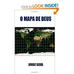 O Mapa De Deus (Portuguese Edition) (9781453669570) Jorge