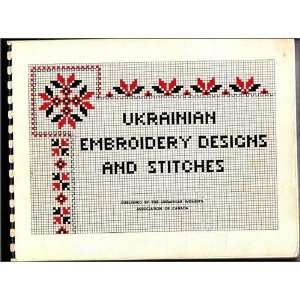 Ukrainian Embroidery Designs and Stitches: Nancy R. Ruryk: