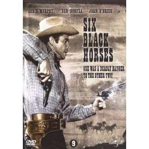 Six Black Horses [Region 2] Audie Murphy, Dan Duryea