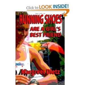 Running Shoes Are a Girls Best Friend (9781449958398