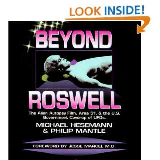 Beyond Roswell: The Alien Autopsy Film, Area 51, & the U.S