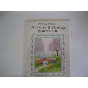 With All My Love On Your Birthday Dear Mother (B1) Office