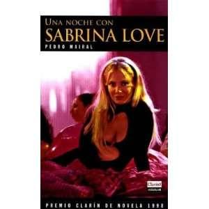 Una Noche Con Sabrina Love (Spanish Edition