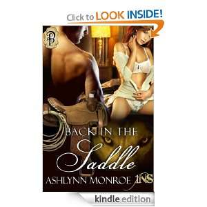 Back in the Saddle (A 1 Night Stand Story) Ashlynn Monroe