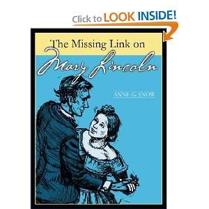 The Missing Link On Mary Lincoln (9781462041053) Anne