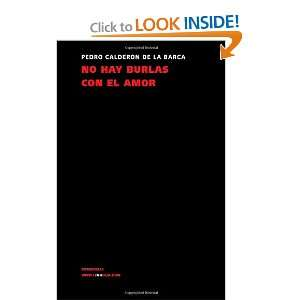 No hay burlas con el amor (Teatro) (Spanish Edition