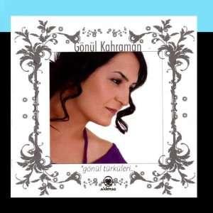 Gönül Türküleri: Gönül Kahraman: Music