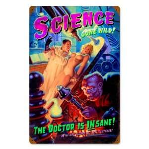 Science Gone Wild Pinup Girls Vintage Metal Sign   Garage Art Signs