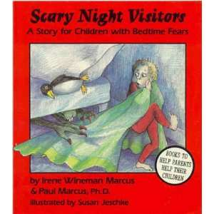 Scary Night Visitors A Story for Children with Bedtime