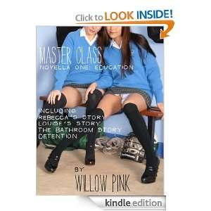 Master Class   Novella One (Master Class Novella) Willow Pink
