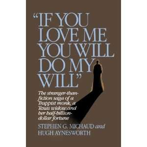 If You Love Me, You Will Do My Will [Paperback] Stephen G