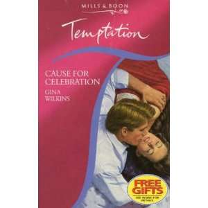 for Celebration (Temptation) (9780263799477) Gina Wilkins Books