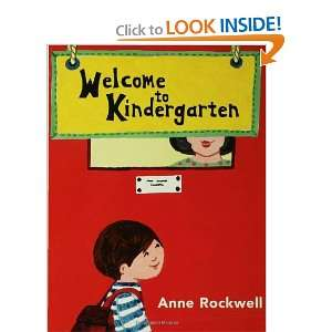 Welcome to Kindergarten (9780802776648) Anne Rockwell