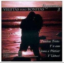 Viejitas Pero Bonitas Romanticas   Vol. 3 Viejitas Pero Bonitas