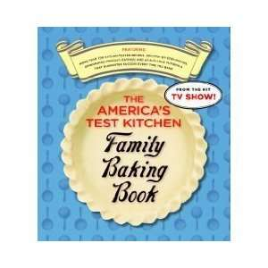 The Americas Test Kitchen Family Baking Book (Ring bound