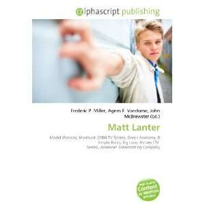 Matt Lanter (9786134088046) Books