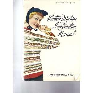 Knitting Machine Instruction Manual Books