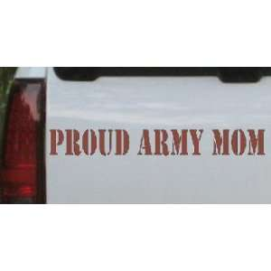 Proud Army Mom Military Car Window Wall Laptop Decal Sticker    Brown